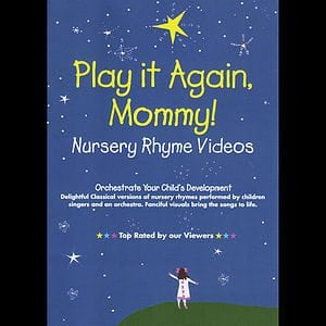 Play it Again, Mommy! Nursery Rhyme Videos by Bach Music Productions