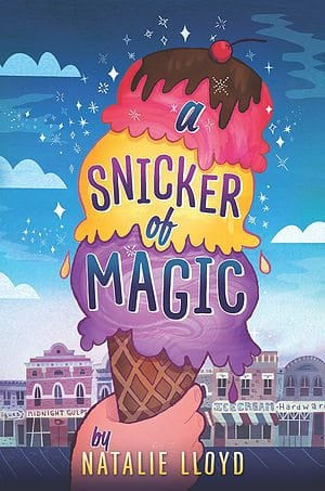 A Snicker of Magic/Natalie Lloyd by Scholastic Corporation/Scholastic Press