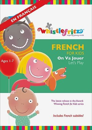 French for Kids: On Va Jouer (Let's Play) by Whistlefritz