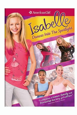 Isabelle Dances Into the Spotlight DVD by American Girl
