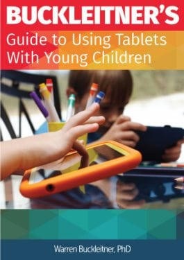 Buckleitner's Guide to Using Tablets with Young Children by Gryphon House, Inc.