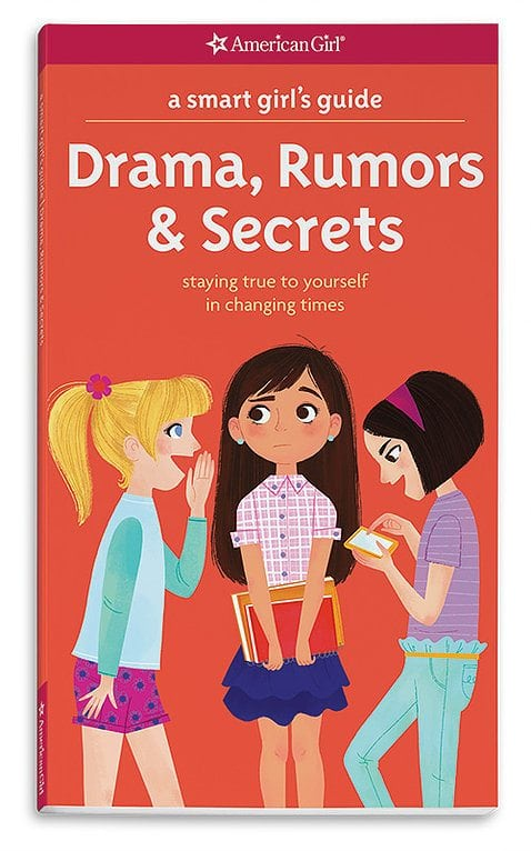 A Smart Girl's Guide- Drama, Rumors & Secrets by American Girl