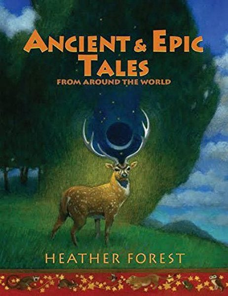 Ancient and Epic Tales by August House, Inc.