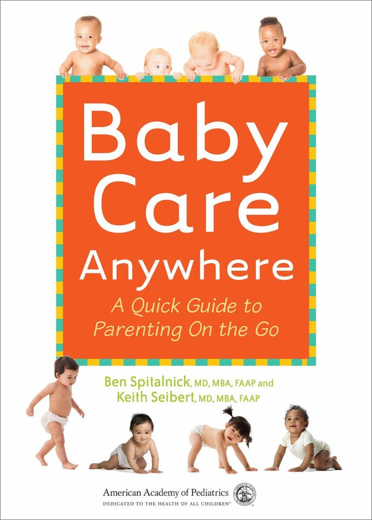 Baby Care Anywhere: A Guick Guide to Parenting on the Go by American Academy of Pediatrics