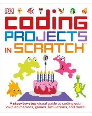 Coding Projects in Scratch by Dr. Jon Woodcock by DK Publishing