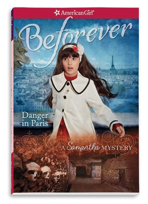Danger in Paris- A Samantha Mystery by American Girl