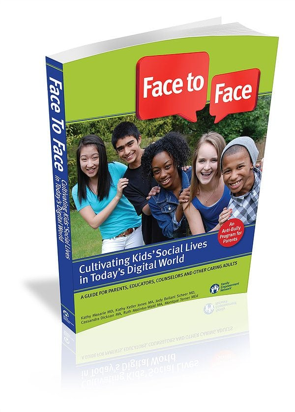 Face to Face- Cultivating Kids' Social Lives in Today's Digital World by Family Empowerment Network