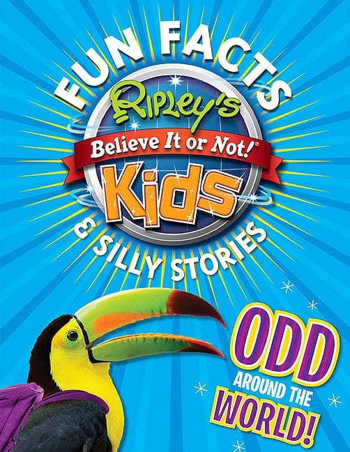 Fun Facts & Silly Stories, Odd Around The World by Ripley Entertainment Inc.