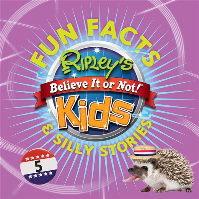 Fun Facts & Silly Stories, Volume 5 by Ripley Entertainment Inc.