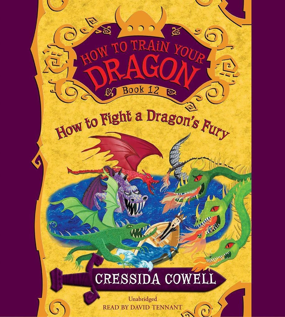HOW TO TRAIN YOUR DRAGON- HOW TO FIGHT A DRAGON'S FURY by Cressida Cowell, Read by David Tennant by HACHETTE AUDIO
