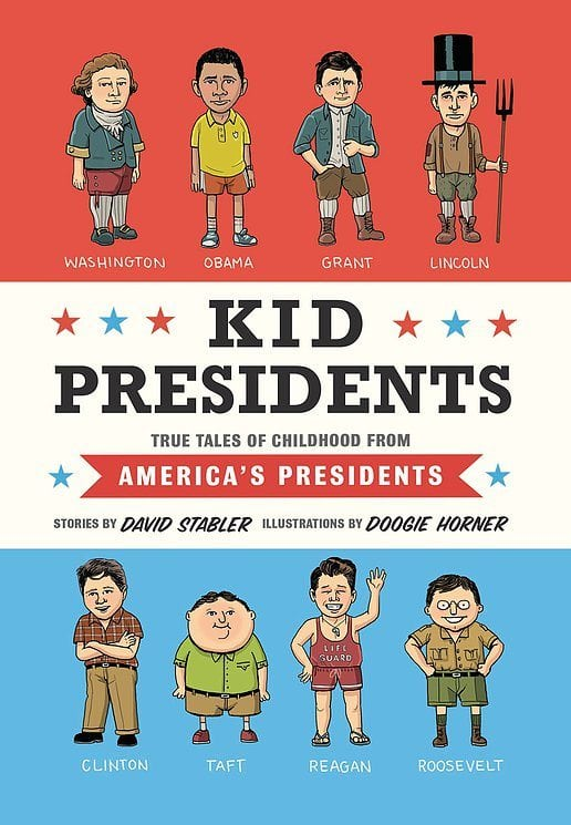 Kid Presidents- True Tales of Childhood from America's Presidents by Quirk Books