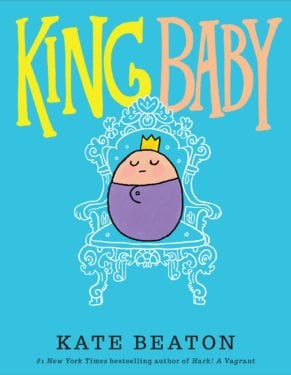 King Baby by Scholastic : Arthur A. Levine Books