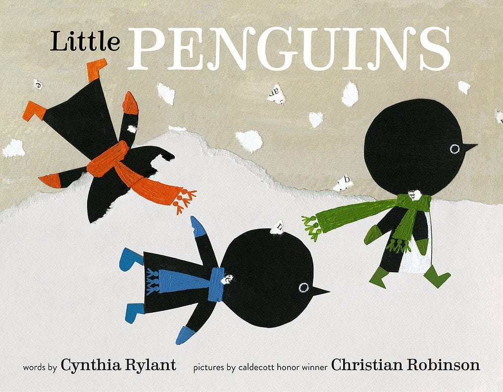 Little Penguins by Cynthia Rylant, illus. by Christian Robinson by Schwartz & Wade
