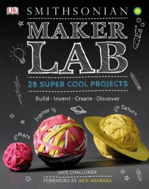 Maker Lab by Jack Challoner by DK Publishing