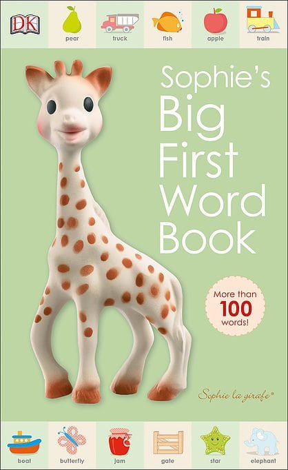 Sophie la girafe: Sophie's Big First Word Book by DK Publishing