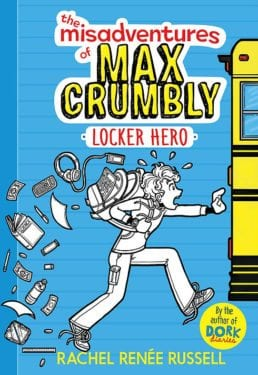 The Misadventures of Max Crumbly- Locker Hero by Rachel Renee Russell by Simon & Schuster Audio