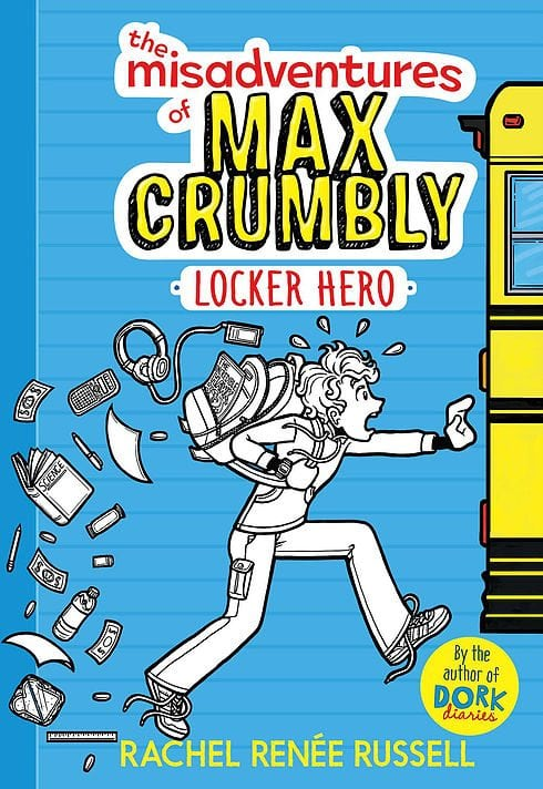 The Misadventures of Max Crumbly: Locker Hero by Rachel Renee Russell by Simon & Schuster Audio