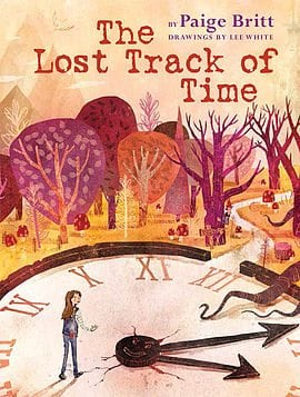 The Lost Track of Time by Scholastic Press