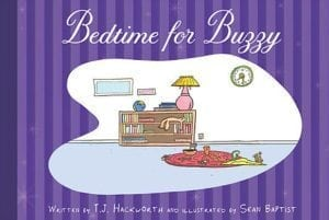 Bedtime for Buzzy Book By Downtown & Brown Ventures