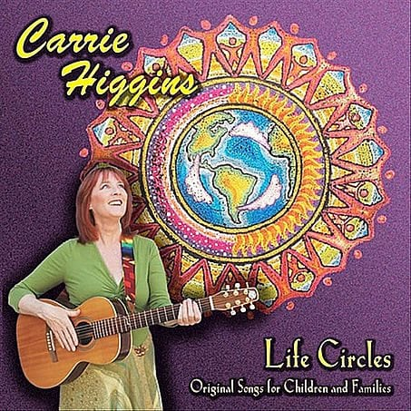 LIFE CIRCLES original songs for children and families from Carrie Attune Music