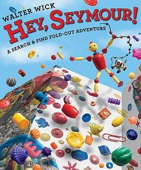 Hey, Seymour! by Scholastic Press