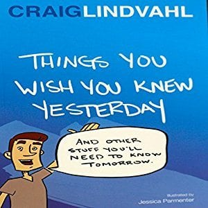 Things You Wish You Knew Yesterday by Midland Institute Press