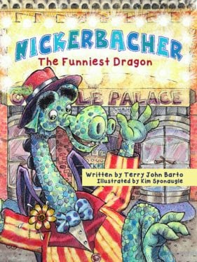 Nickerbacher, The Funniest Dragon by AuthorHouse