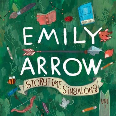 Storytime Singalong, Volume 1 by Emily Arrow