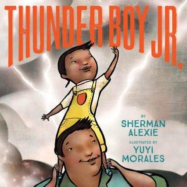 THUNDER BOY JR, Read by David Alexie and Sherman Alexie by Hachette Audio