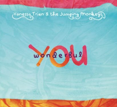 Wonderful YOU by Vanessa Trien and the Jumping Monkeys
