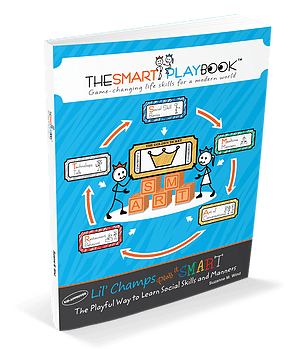 Lil' Champs Play it SMART: The Playful Way to Learn Social Skills and Manners by The SMART Playbook