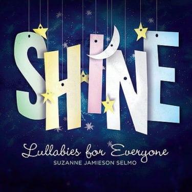 Shines lullabies for everyone