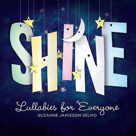 Shine: Lullabies for Everyone by LML Music