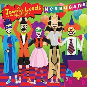 Meshugana by Joanie Leeds & The Nightlights