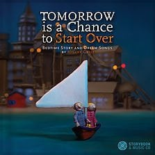 Tomorrow Is a Chance To Start Over by Hilary Grist