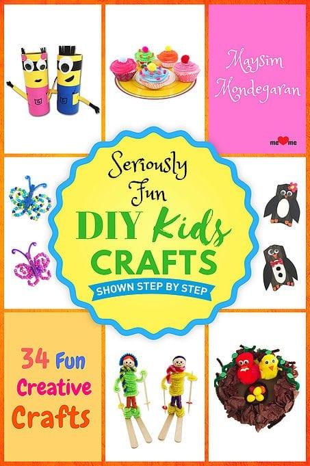 Seriously Fun DIY Kids Crafts