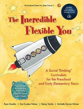 The Incredible Flexible You by Social Thinking® Publishing