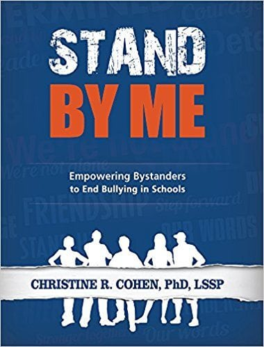 Stand by Me: Empowering Bystanders to End Bullying in School