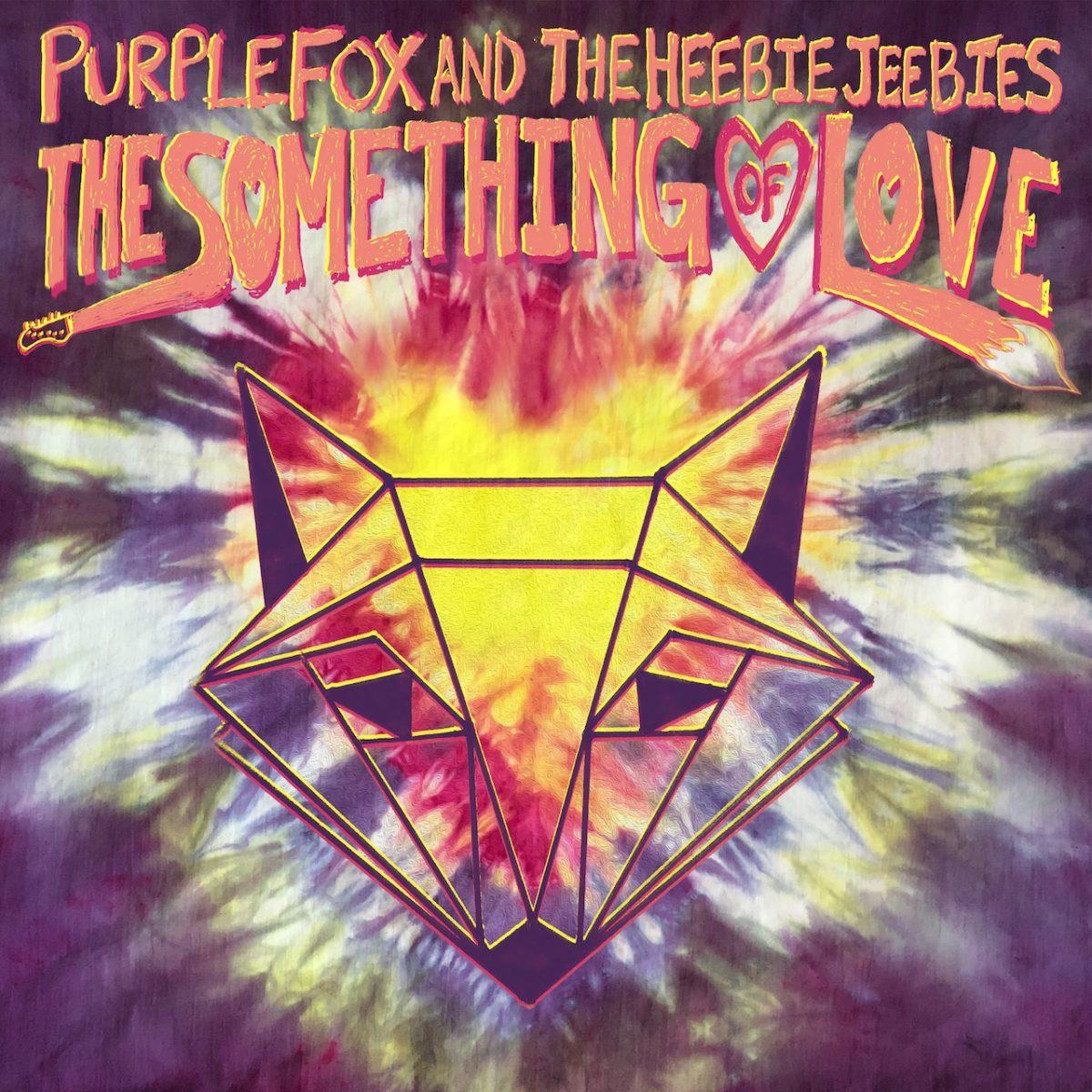 """The Something of Love"" by Purple Fox and the Heebie Jeebies"