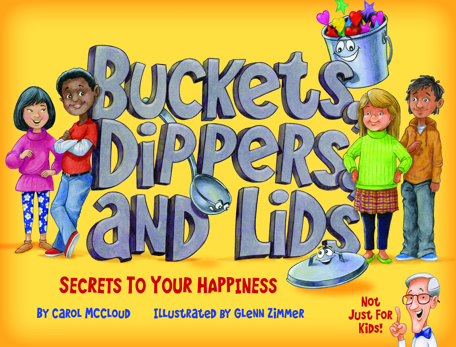 Buckets, Dippers, and Lids: Secrets to Your Happiness