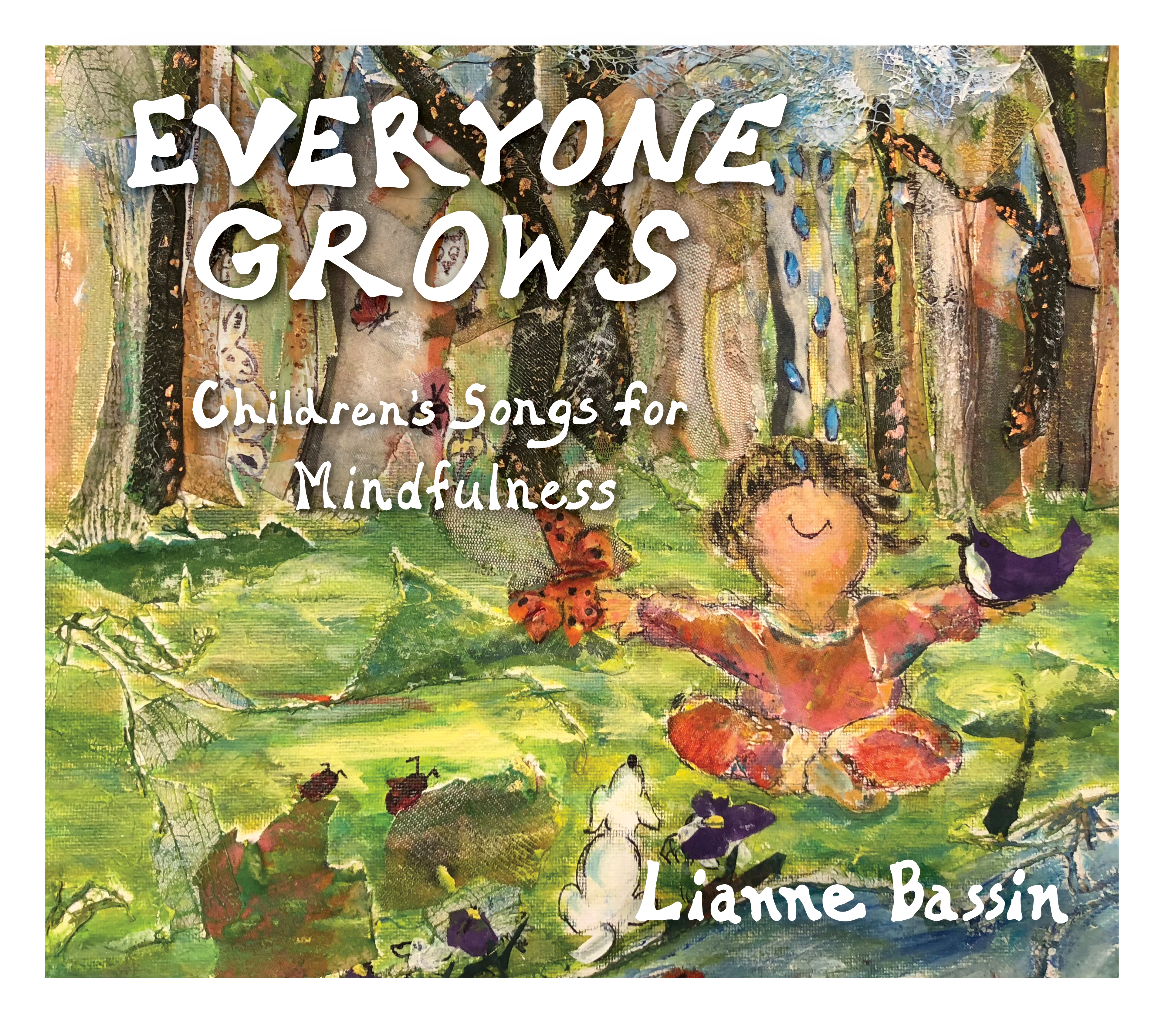 Everyone Grows: Children's Songs for Mindfulness