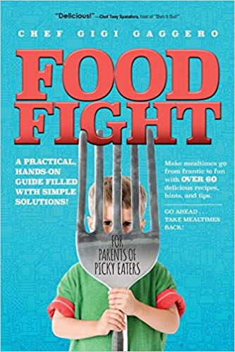 Food Fight for Parents of Picky Eaters