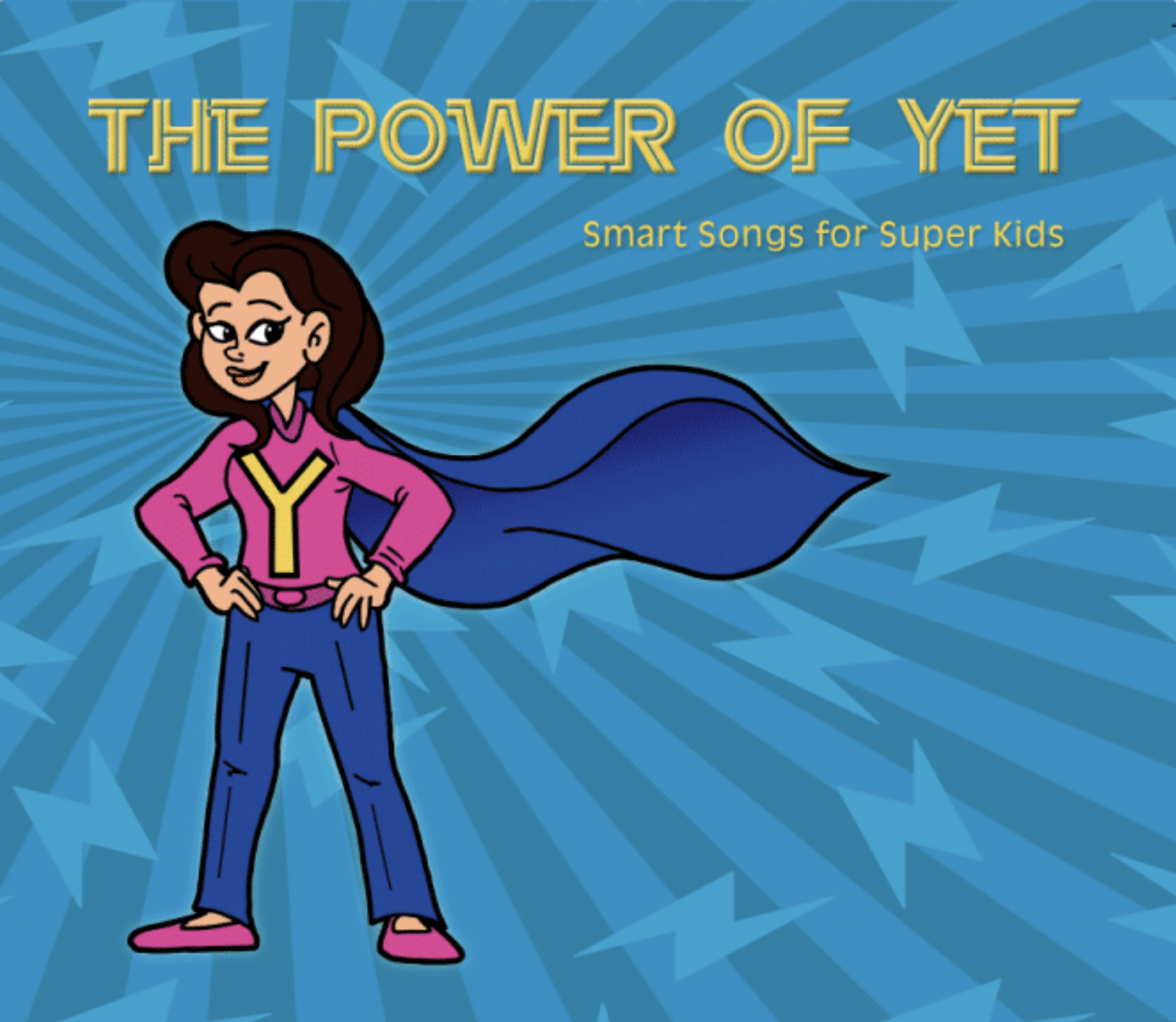 The Power of Yet – Songs About Growth Mindset