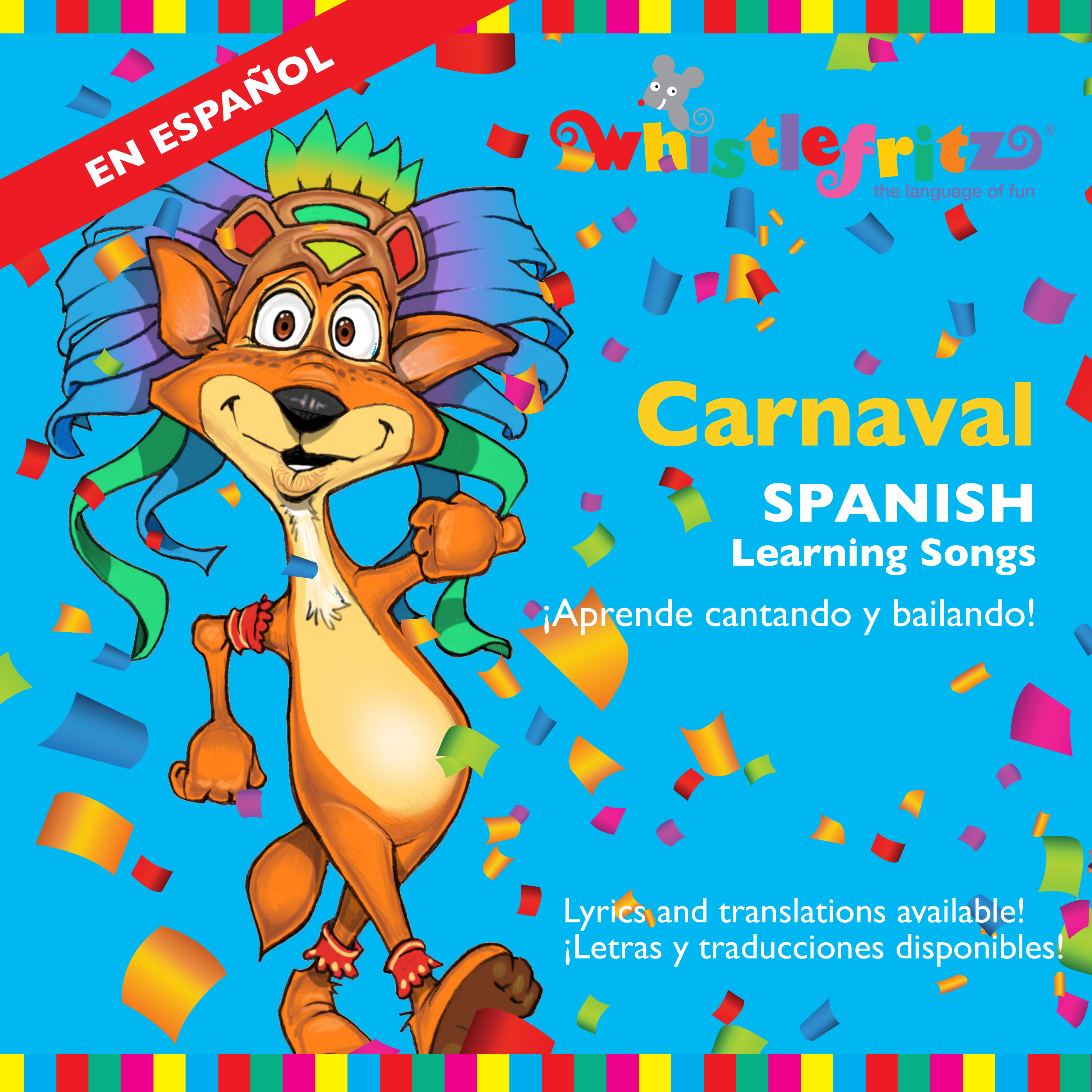 CARNAVAL – Spanish Learning Songs
