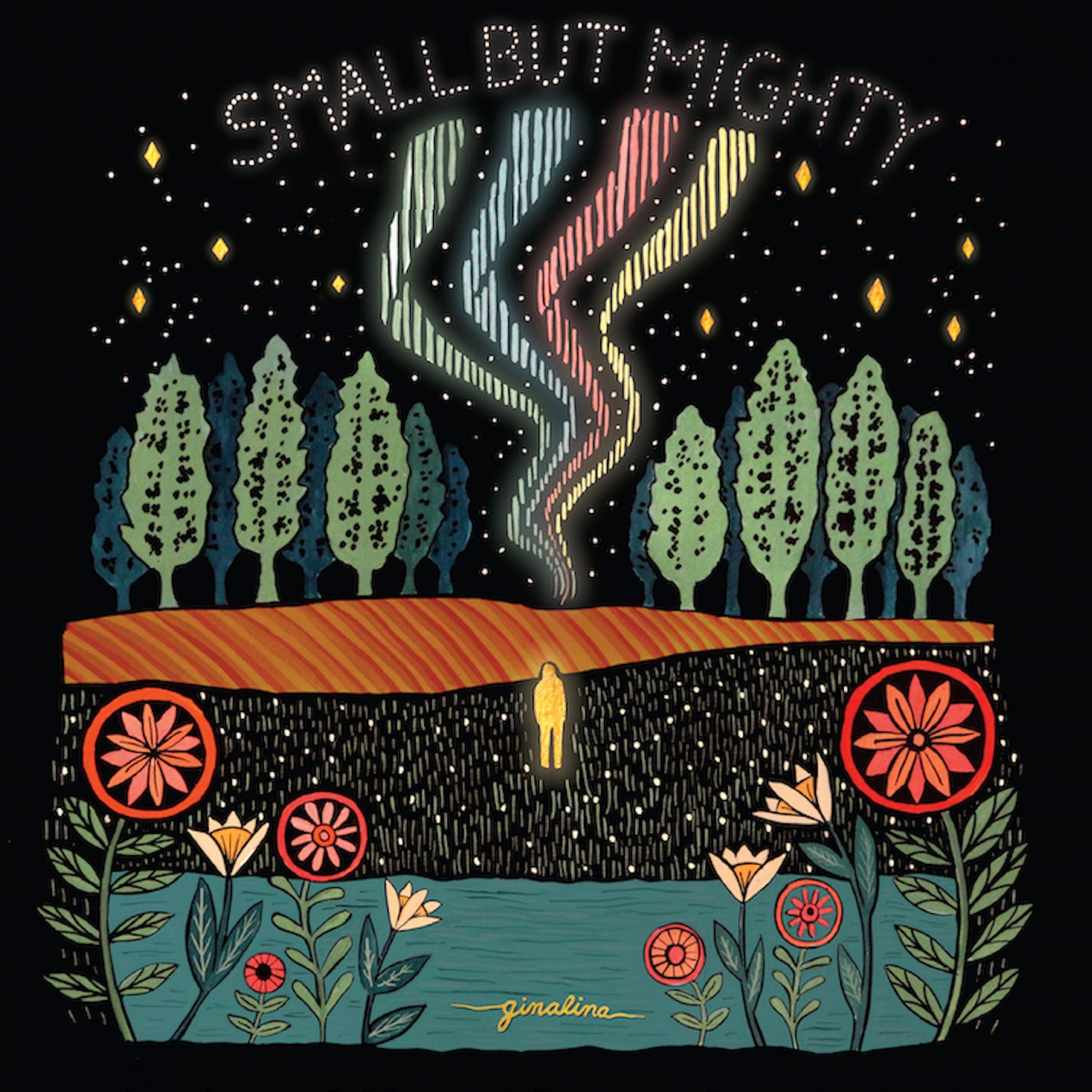 Small But Mighty, by Ginalina