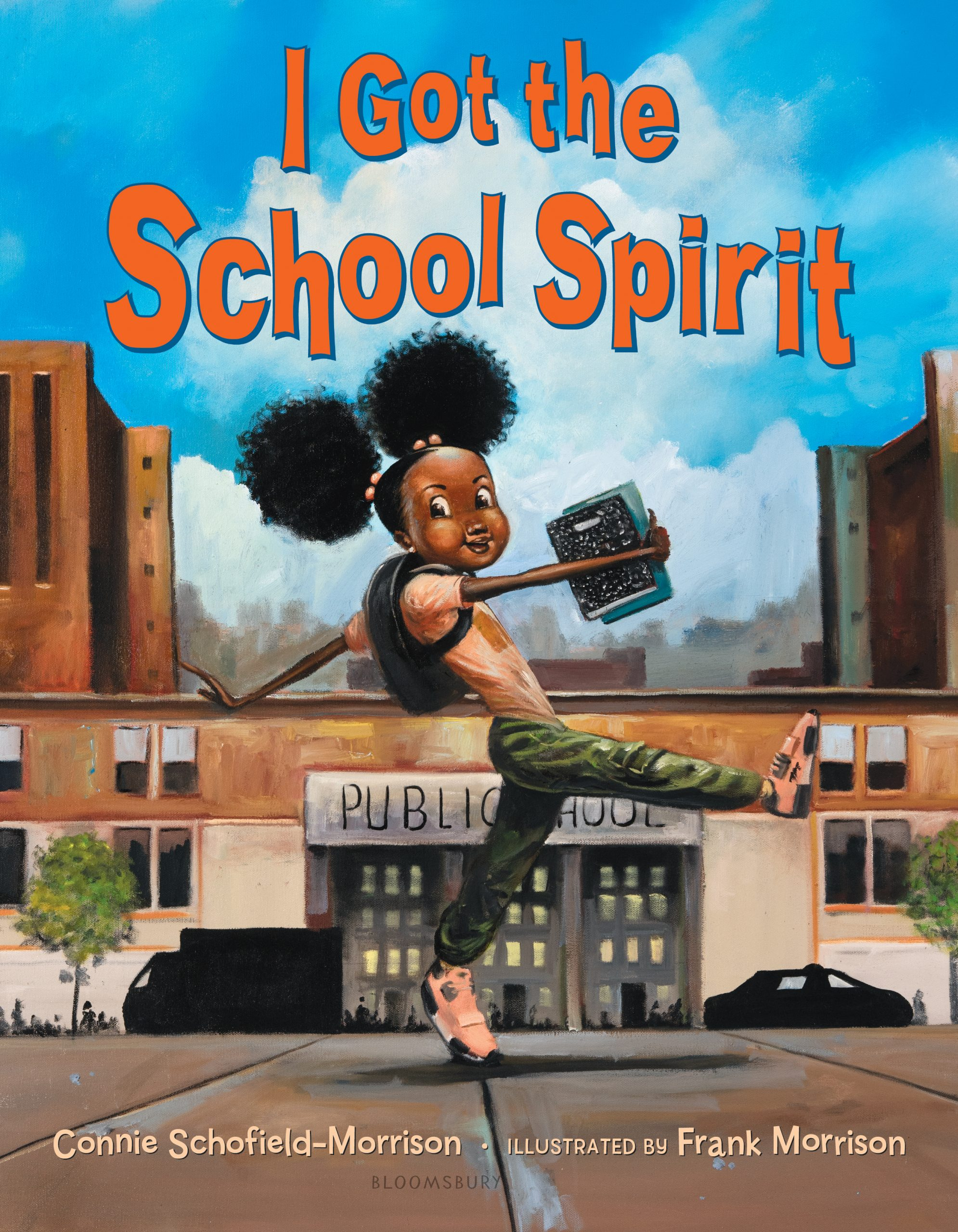 I Got the School Spirit by Connie Schofield-Morrison, illustrated by Frank Morrison