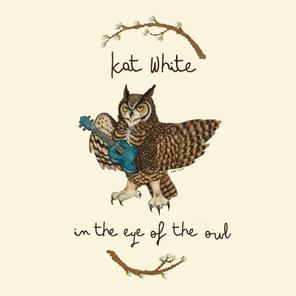 In the Eye of the Owl by Kat White