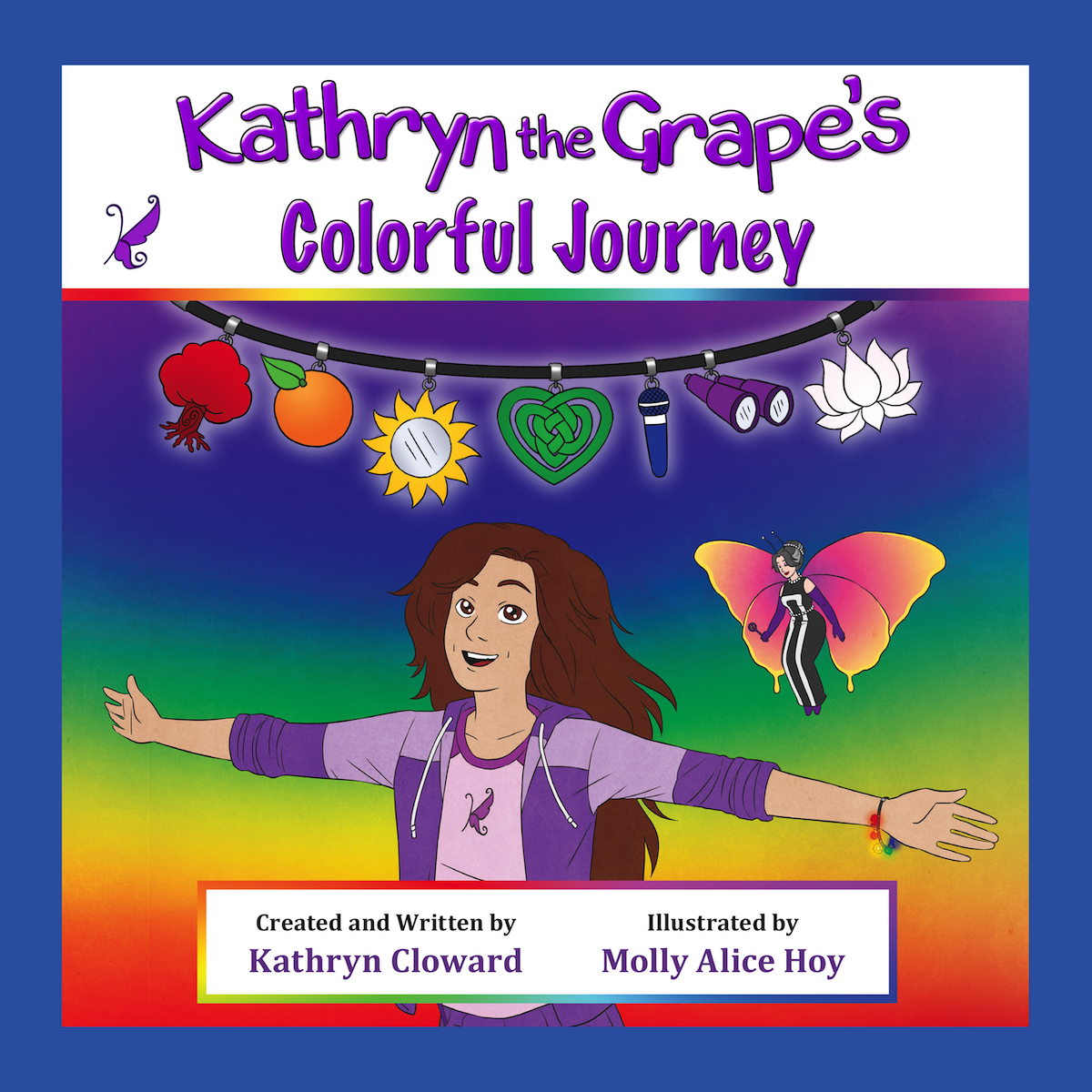 Kathryn the Grape Affirmation Series
