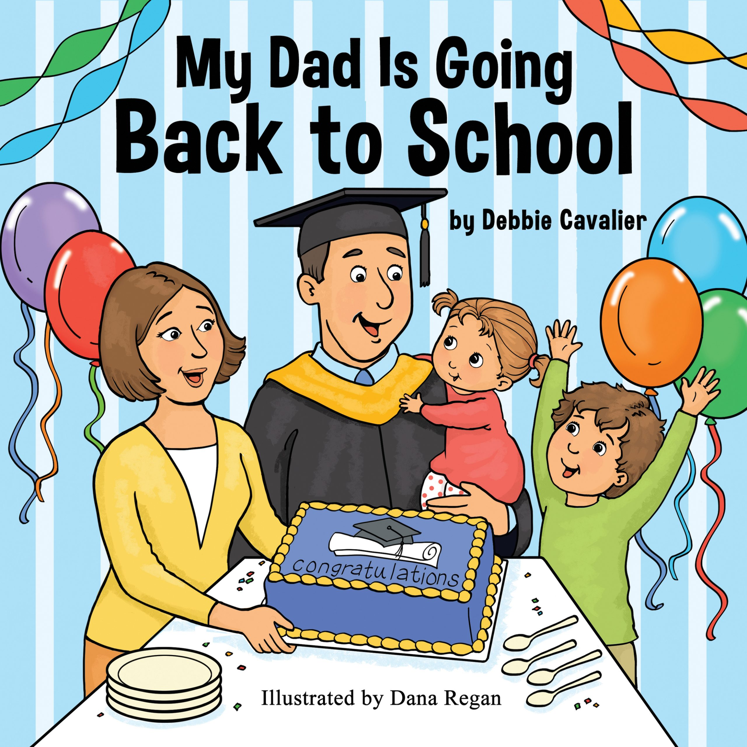 My Dad is Going Back to School