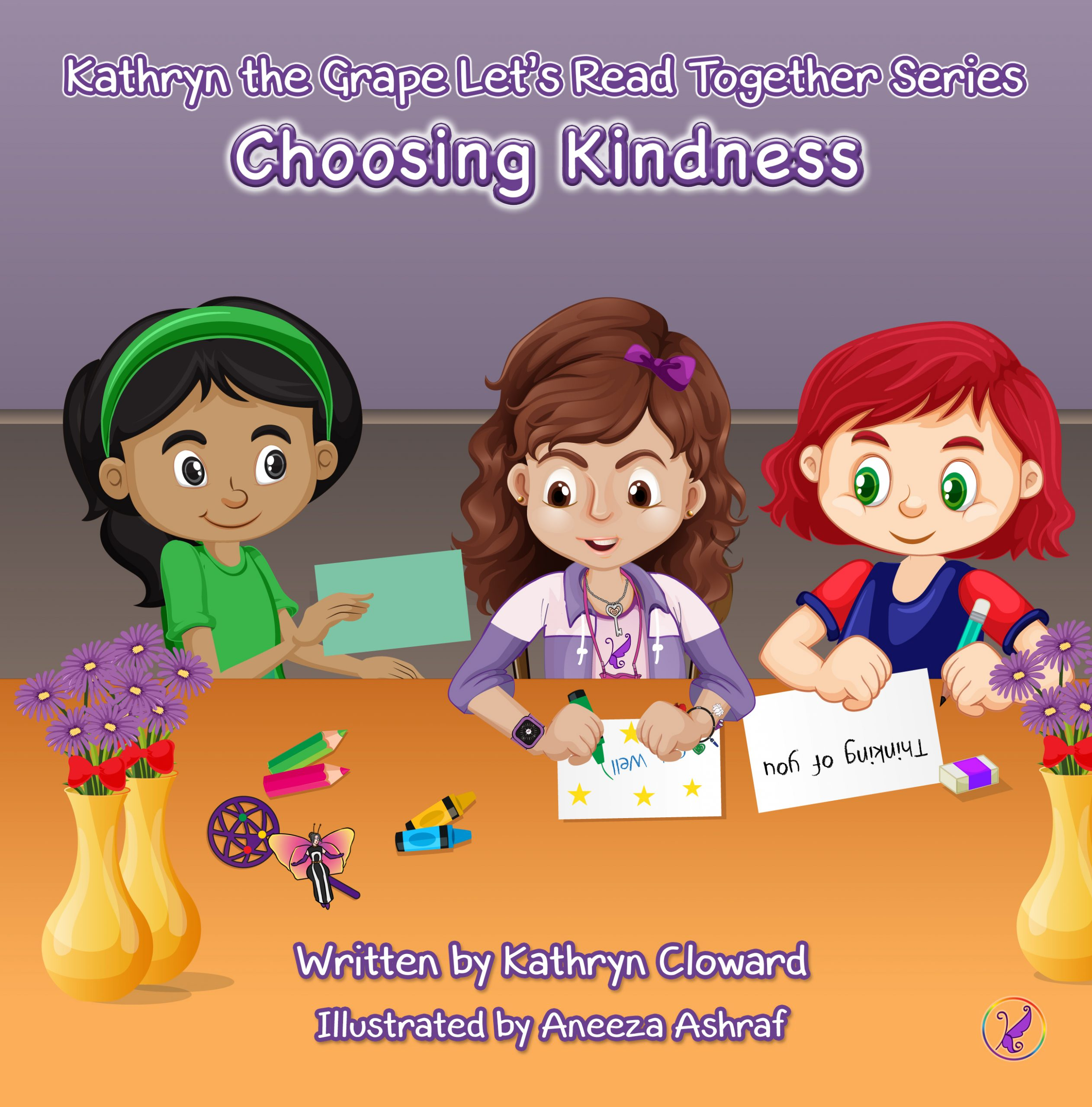 Choosing Kindness (Kathryn the Grape Let's Read Together Series)
